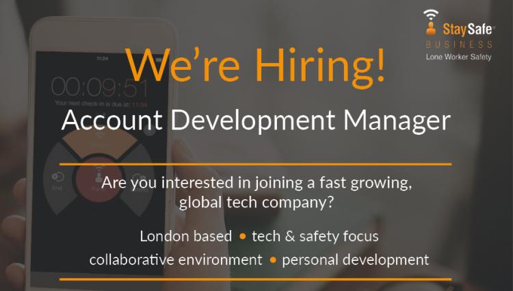 Account Development Manager Job - London Office - Staysafe App